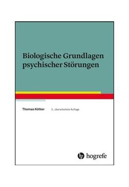 Abbildung von Köhler | Biologische Grundlagen psychischer Störungen | 2019