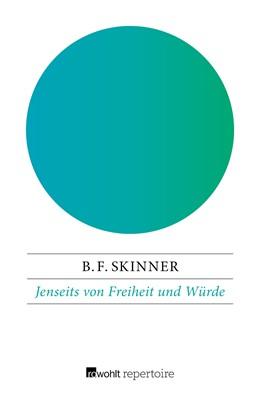 Abbildung von Skinner | Jenseits von Freiheit und Würde | 1. Auflage | 2018 | beck-shop.de