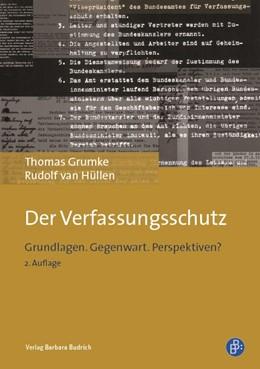 Abbildung von Grumke / van Hüllen | Der Verfassungsschutz | 2. Auflage | 2019 | beck-shop.de