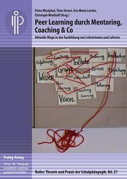Abbildung von Westphal / Stroot / Lerche / Wiethoff   Peer Learning durch Mentoring, Coaching & Co   2014   Aktuelle Wege in der Ausbildun...   27