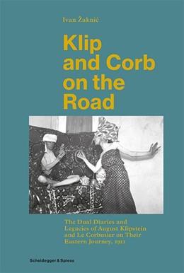 Abbildung von Zaknic´   Klip and Corb on the Road   2019   The Dual Diaries and Legacies ...