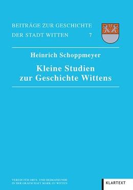 Abbildung von Schoppmeyer | Kleine Studien zur Geschichte Wittens | 2019