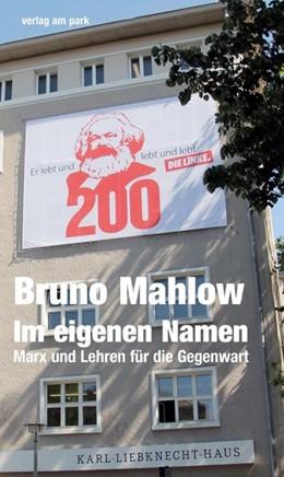 Abbildung von Mahlow | Im eigenen Namen | 1. Auflage | 2018 | beck-shop.de
