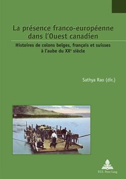 Abbildung von Rao | La présence franco-européenne dans l'Ouest canadien | 1. Auflage | 2018 | beck-shop.de