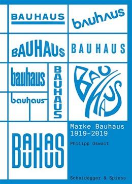 Abbildung von Oswalt   Marke Bauhaus 1919-2019   1. Auflage   2020   beck-shop.de