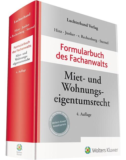 Formularbuch des Fachanwalts Miet- und Wohnungseigentumsrecht | Hinz / Junker / von Rechenberg / Sternel (Hrsg.) | 4. Auflage, 2019 | Buch (Cover)