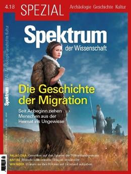 Abbildung von Spektrum Spezial - Die Geschichte der Migration | 1. Auflage | 2018 | beck-shop.de