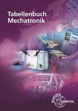 Abbildung von Dahlhoff / Fritsche | Tabellenbuch Mechatronik | 10. Auflage | 2019 | beck-shop.de