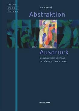 Abbildung von Pawel | Abstraktion und Ausdruck | 1. Auflage | 2020 | beck-shop.de