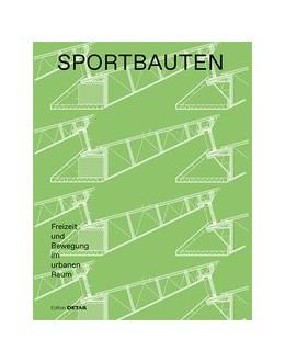 Abbildung von Hofmeister | Sportbauten | 2019 | Freizeit und Bewegung im urban...
