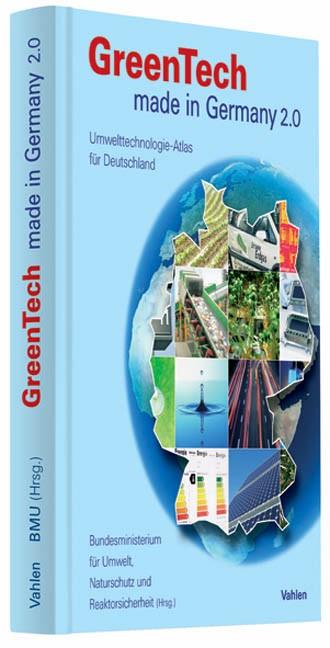 GreenTech made in Germany 2.0 • Deutsche Ausgabe | Bundesministerium für Umwelt, Naturschutz und Reaktorsicherheit | 2. Auflage, 2009 (Cover)