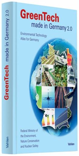 Abbildung von Federal Ministry for the Environment, Nature Conservation and Nuclear Safety   GreenTech made in Germany 2.0 • Englische Ausgabe   2. Auflage   2009