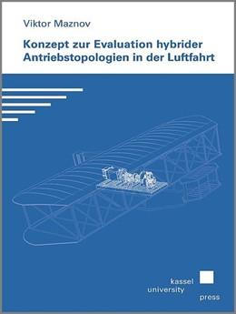 Abbildung von Maznov | Konzept zur Evaluation hybrider Antriebstopologien in der Luftfahrt | 2018