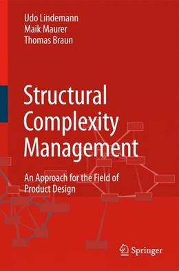 Abbildung von Lindemann / Maurer / Braun | Structural Complexity Management | 2008 | An Approach for the Field of P...