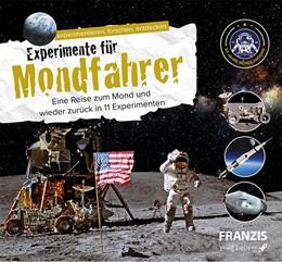 Abbildung von Maas   Experimente für Mondfahrer   1. Auflage   2019   beck-shop.de