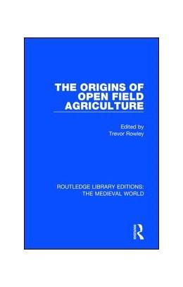 Abbildung von Rowley | The Origins of Open Field Agriculture | 1. Auflage | 2019 | 45 | beck-shop.de