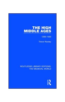 Abbildung von Rowley | The High Middle Ages | 1. Auflage | 2019 | 43 | beck-shop.de