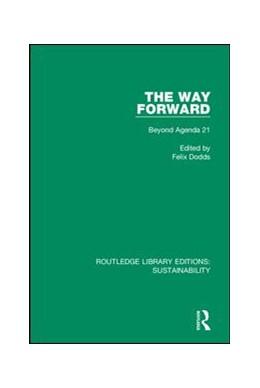Abbildung von Dodds | The Way Forward | 2019 | Beyond Agenda 21 | 3