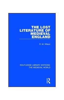 Abbildung von Wilson | The Lost Literature of Medieval England | 2019 | 54