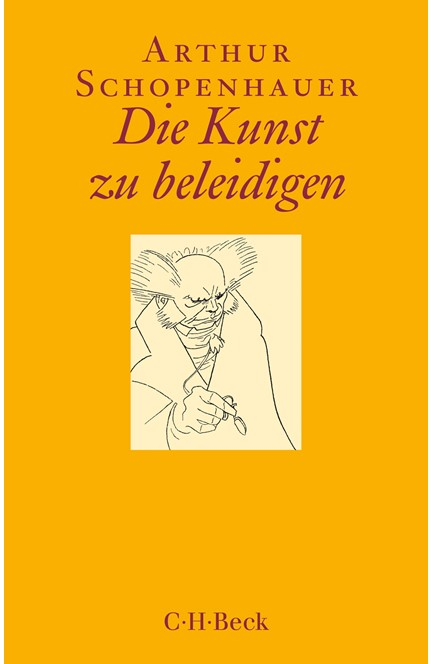 Cover: Arthur Schopenhauer, Die Kunst zu beleidigen