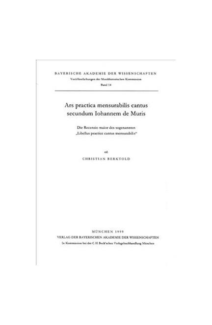 Cover: , Ars practica mensurabilis cantus secundum Iohannem de Muris
