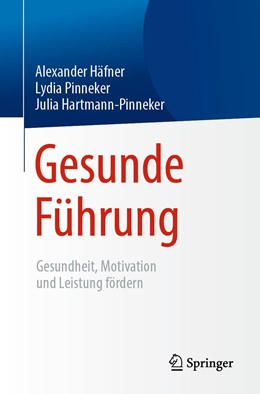 Abbildung von Häfner / Pinneker | Gesunde Führung | 1. Auflage | 2019 | beck-shop.de
