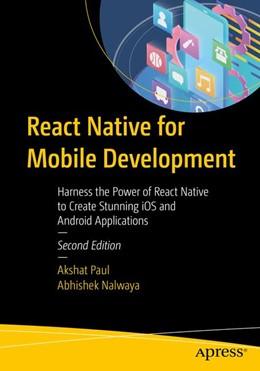 Abbildung von Paul / Nalwaya | React Native for Mobile Development | 2. Auflage | 2019 | beck-shop.de
