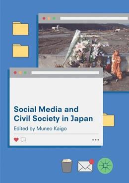 Abbildung von Kaigo | Social Media and Civil Society in Japan | Softcover reprint of the original 1st ed. 2017 | 2018
