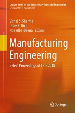 Abbildung von Sharma / Dixit   Manufacturing Engineering   1. Auflage   2019   beck-shop.de