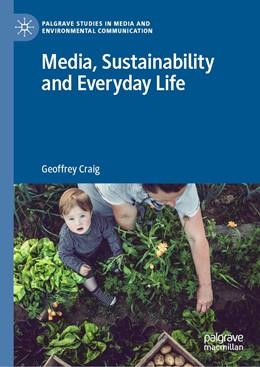 Abbildung von Craig | Media, Sustainability and Everyday Life | 1. Auflage | 2019 | beck-shop.de