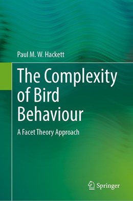 Abbildung von Hackett   The Complexity of Bird Behaviour   1st ed. 2020   2020   A Facet Theory Approach