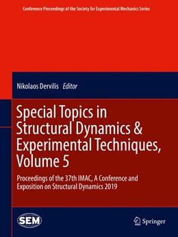 Abbildung von Dervilis | Special Topics in Structural Dynamics & Experimental Techniques, Volume 5 | 1. Auflage | 2019 | beck-shop.de