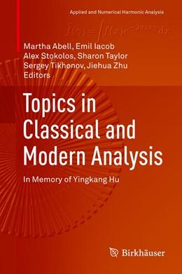 Abbildung von Abell / Iacob | Topics in Classical and Modern Analysis | 1. Auflage | 2019 | beck-shop.de
