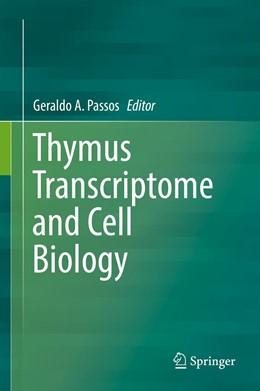 Abbildung von Passos   Thymus Transcriptome and Cell Biology   1. Auflage   2019   beck-shop.de