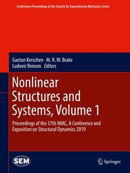 Abbildung von Kerschen / Brake / Renson | Nonlinear Structures and Systems, Volume 1 | 1st ed. 2020 | 2019 | Proceedings of the 37th IMAC, ...