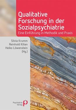 Abbildung von Krumm / Kilian | Qualitative Forschung in der Sozialpsychiatrie | 1. Auflage | 2019 | beck-shop.de