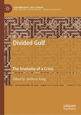 Abbildung von Krieg | Divided Gulf | 1. Auflage | 2019 | beck-shop.de