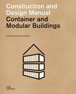 Abbildung von Dörries / Zahradnik | Container and Modular Buildings | 2., aktualisierte Auflage | 2019 | Construction and Design Manual