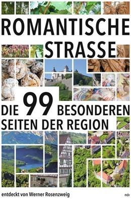 Abbildung von Rosenzweig | Romantische Straße | 1. Auflage | 2019 | beck-shop.de