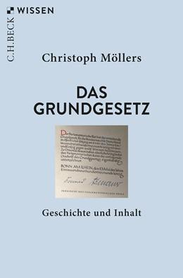 Abbildung von Möllers, Christoph   Das Grundgesetz   3. Auflage   2019   2470   beck-shop.de