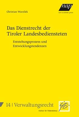 Abbildung von Warzilek | Das Dienstrecht der Tiroler Landesbediensteten | 1. Auflage | 2019 | beck-shop.de