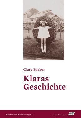 Abbildung von Parker | Klaras Geschichte | 1. Auflage | 2019 | beck-shop.de