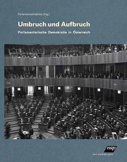 Abbildung von Parlamentsdirektion | Umbruch und Aufbruch. | 1. Auflage | 2019 | beck-shop.de