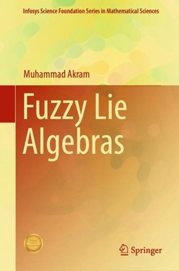 Abbildung von Akram   Fuzzy Lie Algebras   1. Auflage   2018   beck-shop.de
