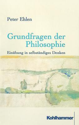 Abbildung von Ehlen | Grundfragen der Philosophie | 2000