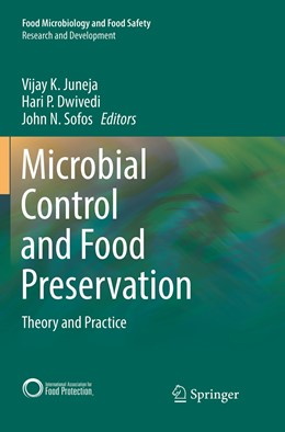 Abbildung von Juneja / Dwivedi | Microbial Control and Food Preservation | 1. Auflage | 2019 | beck-shop.de