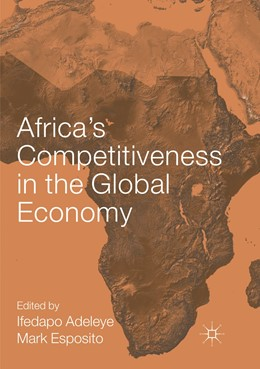 Abbildung von Adeleye / Esposito | Africa's Competitiveness in the Global Economy | Softcover reprint of the original 1st ed. 2018 | 2019