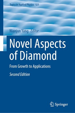 Abbildung von Yang | Novel Aspects of Diamond | 2nd ed. 2019 | 2019 | From Growth to Applications | 121