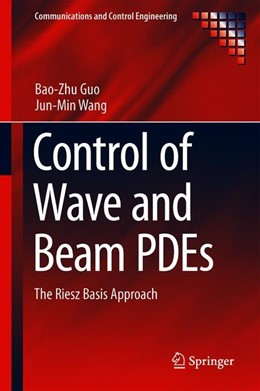 Abbildung von Guo / Wang | Control of Wave and Beam PDEs | 1. Auflage | 2019 | beck-shop.de