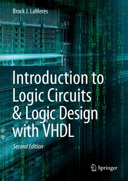 Abbildung von LaMeres | Introduction to Logic Circuits & Logic Design with VHDL | 2nd ed. 2019 | 2019